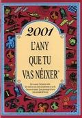 2001, L´ANY QUE TU VAS NÉIXER