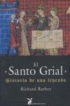 EL SANTO GRIAL : HISTORIA DE UNA LEYENDA