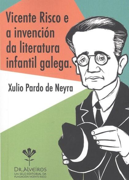 (G).VICENTE RISCO E A INVENCION LITERATURA INFANTIL GALEGA.