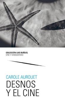 DESNOS Y EL CINE