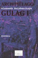 ARCHIPIELAGO GULAG. VOL. 1 (TIEMPO DE MEMORIA).