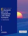 OBRI LA PORTA, EDUCACIÓ PER A LA CIUTADANIA I ELS DRETS HUMANS, EDUCACIÓ PRIMÀRIA, 3 CICLE (VAL