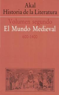 HISTORIA LITERATURA V 2 MUNDO MEDIEVAL
