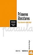PRIMERES LITERATURES : LLEGIR ABANS DE SABER LLEGIR