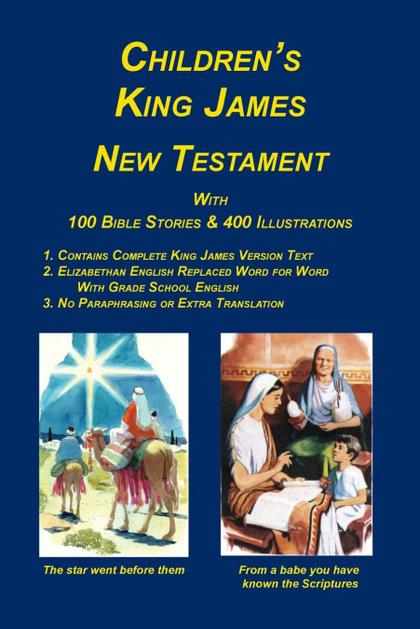 CHILDREN´S KING JAMES BIBLE, NEW TESTAMENT