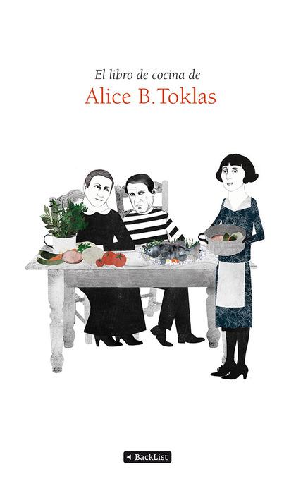 EL LIBRO DE COCINA DE ALICE B. TOKLAS.