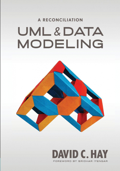 UML AND DATA MODELING. A RECONCILIATION