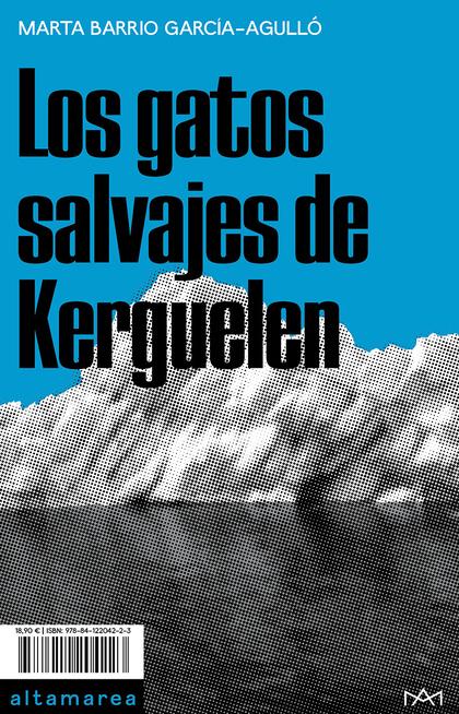 LOS GATOS SALVAJES DE KERGUELAN