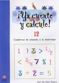 ¡YA CUENTO Y CALCULO!, FRACCIONES I, EDUCACIÓN INFANTIL. CUADERNO 12