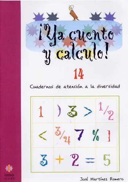 ¡YA CUENTO Y CALCULO!, NÚMEROS DE NUEVE CIFRAS, EDUCACIÓN INFANTIL.  CUADERNO 14