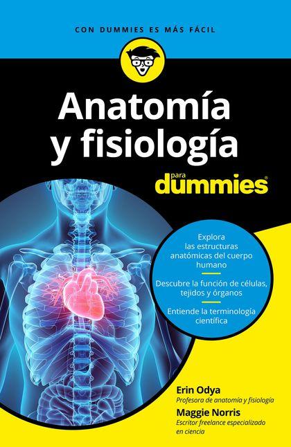 ANATOMÍA Y FISIOLOGÍA PARA DUMMIES.