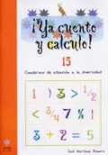 ¡YA CUENTO Y CALCULO!, POTENCIAS Y RAÍCES CUADRADAS, EDUCACIÓN INFANTIL. CUADERNO 15