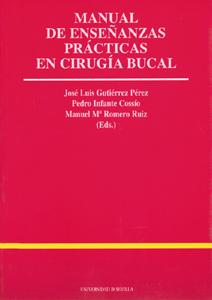 MANUAL DE ENSEÑANZAS PRACTICAS CIRUGIA BUCAL