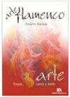ARTE FLAMENCO (TOQUE, CANTE Y BAILE)
