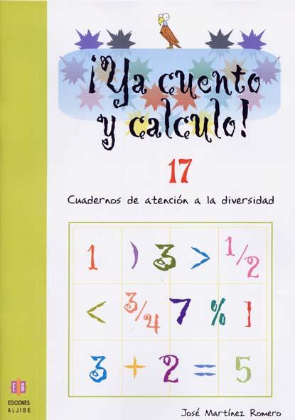 ¡YA CUENTO Y CALCULO!, FRACCIONES II, EDUCACIÓN INFANTIL. CUADERNO 17