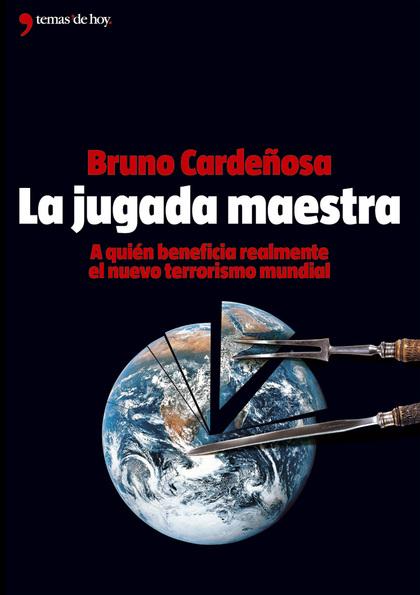 LA JUGADA MAESTRA: A QUIÉN BENEFICIA REALMENTE EL NUEVO TERRORISMO MUN