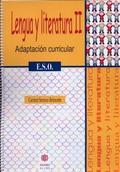 LENGUA Y LITERATURA, ESO. ADAPTACIÓN CURRICULAR II