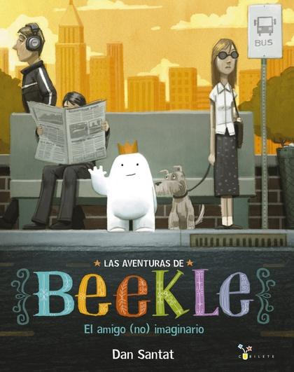 LAS AVENTURAS DE BEEKLE: EL AMIGO (NO) IMAGINARIO.