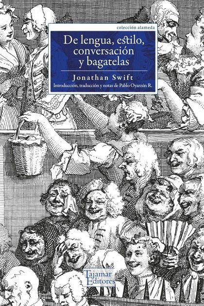 DE LENGUA, ESTILO, CONVERSACION Y BAGATELAS