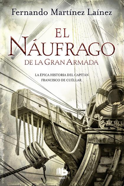 EL NÁUFRAGO DE LA GRAN ARMADA.