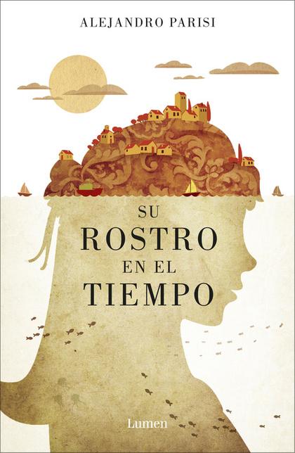 SU ROSTRO EN EL TIEMPO.