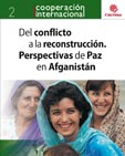 DEL CONFLICTO A LA RECONSTRUCCIÓN : PERPECTIVAS DE PAZ EN AFGANISTÁN