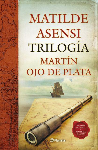 TRILOGÍA MARTÍN OJO DE PLATA.