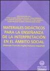 MATERIALES DIDÁCTICOS PARA LA ENSEÑANZA DE LA INTERPRETACIÓN EN EL ÁMBITO SOCIAL