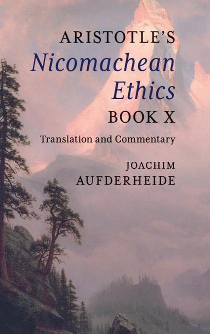 ARISTOTLE´S NICOMACHEAN ETHICS BOOK X