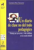 UN DIARIO DE CLASE NO DEL TODO PEDAGÓGICO