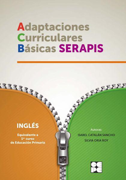 INGLES 1P- ADAPTACIONES CURRICULARES BASICAS SERAPIS