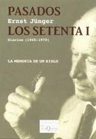 PASADOS LOS SETENTA I: RADIACIONES III, DIARIOS (1965-1970)