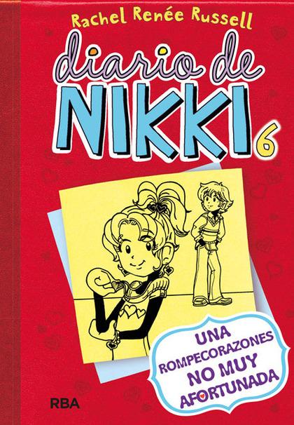 DIARIO DE NIKKI, 6. UNA ROMPECORAZONES NO MUY AFORTUNADA