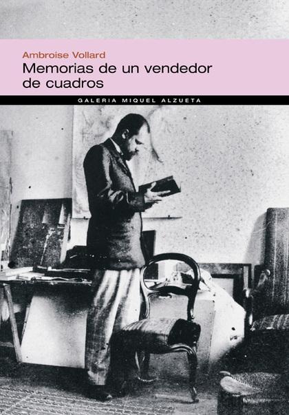 MEMORIAS DE UN VENDEDOR DE CUADROS.