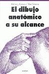 DIBUJO ANATOMICO A SU ALCANCE, EL..