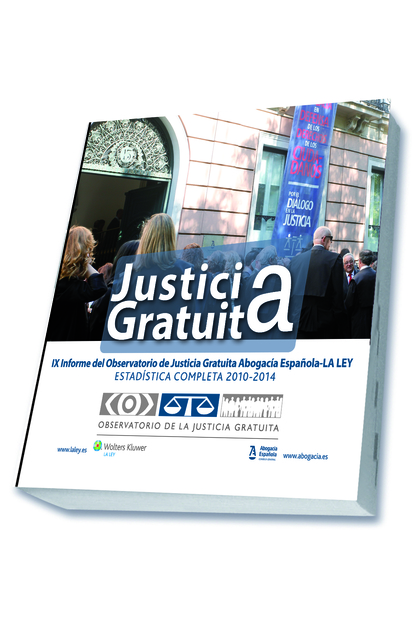 JUSTICIA GRATUITA: IX INFORME DEL OBSERVATORIO DE LA JUSTICIA GRATUITA CGAE-LA L. ESTADÍSTICA C