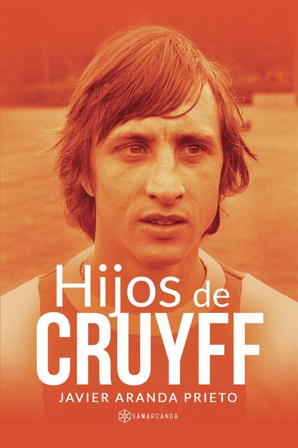 HIJOS DE CRUYFF.