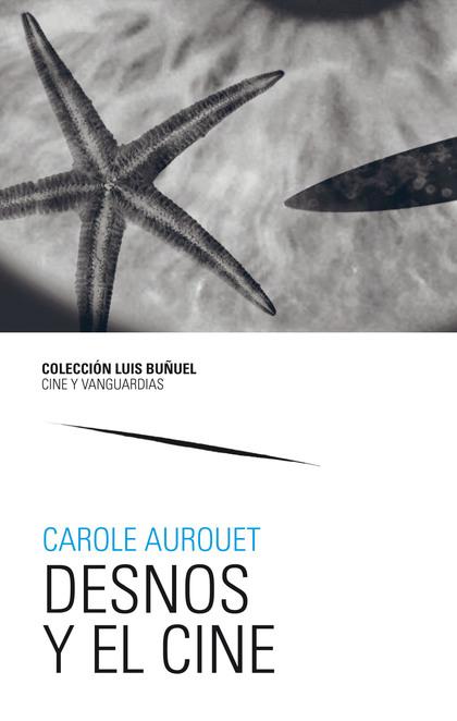 DESNOS Y EL CINE.