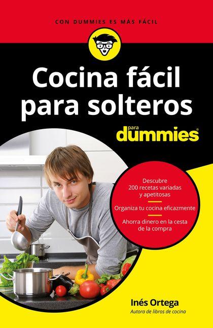 COCINA FÁCIL PARA SOLTEROS PARA DUMMIES.