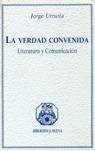 LA VERDAD CONVENIDA LITERATURA COMUNICACION