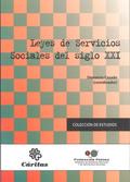 LEYES DE SERVICIOS SOCIALES DEL SIGLO XXI