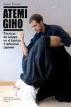 ATEMI GIHO : TÉCNICAS DE GOLPEO EN EL JUJUTSU TRADICIONAL JAPONÉS