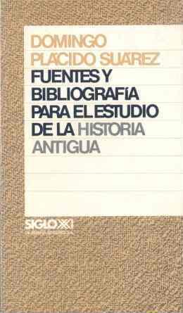 FUENTES Y BIBLIOGRAFÍA PARA EL ESTUDIO DE LA HISTORIA ANTIGUA