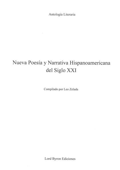 NUEVA POESÍA Y NARRATIVA HISPANOAMERICANA DEL SIGLO XXI.