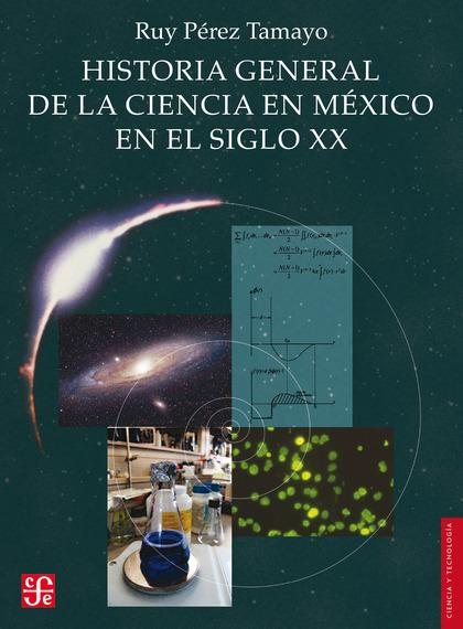 Historia general de la ciencia en México en el siglo XX