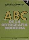 ABC DE LA ORTOGRAFÍA MODERNA 3.