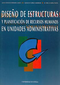 DISEÑO DE ESTRUCTURAS Y PLANIFICACIÓN DE RECURSOS HUMANOS EN UNIDADES ADMINISTRA
