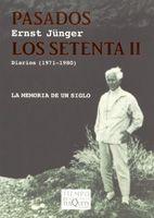 PASADOS LOS SETENTA II: RADIACIONES IV-DIARIOS (1971-1980)