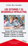LOS ESTUDIOS Y EL DESARROLLO INTELECTUAL.