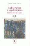 LA LITERATURA Y SUS DEMONIOS : LEER LA POESÍA SOCIAL